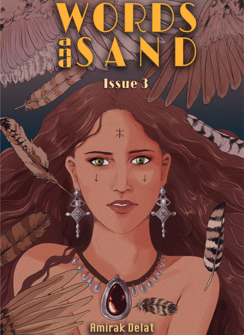 Amirak Delat - Words and Sand - Issue 3