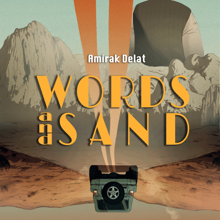 Amirak Delat - Words and Sand - Vol. 1